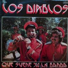 Discos de vinilo: LOS DIABLOS, QUE SUENE YA LA BANDA, EDICION DE 1976 DE ESPAÑA. Lote 28033004