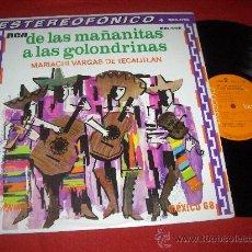 Disques de vinyle: MARIACHI VARGAS DE TECALITLAN DE LAS MAÑANITAS A LAS GOLONDRINAS LP 1968 RCA VICTOR MEXICO. Lote 28052646