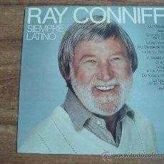 Discos de vinilo: RAY CONNIFF.-SIEMPRE LATINO.-EDITA CBS.-AÑO 1981.-. Lote 28359632