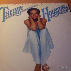 Discos de vinilo: THELMA HOUSTON ( ANY WAY YOU LIKE IT ) LP 1976 USA ( VG+/VG+) (FR2). Lote 28062803
