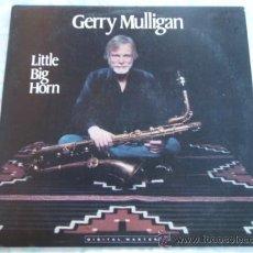 Discos de vinilo: GERRY MULLIGAN ' LITTLE BIG HORN ' NEW YORK - USA 1983 LP33 GRP RECORDS. Lote 28071868