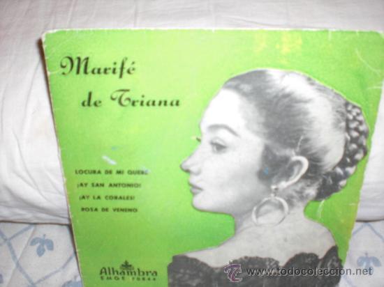MARIFE DE TRIANA-EP-LOCURA DE MI QUERER +3 (Música - Discos de Vinilo - EPs - Flamenco, Canción española y Cuplé)