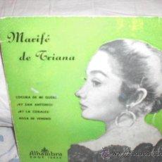 Discos de vinilo: MARIFE DE TRIANA-EP-LOCURA DE MI QUERER +3. Lote 28074105