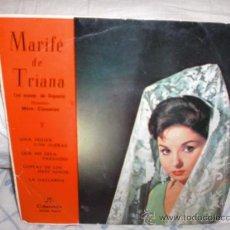 Discos de vinilo: MARIFE DE TRIANA-EP-UNA MUJER CON OJERAS +3. Lote 28074120