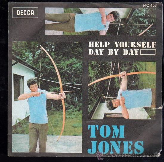 SINGLE DE TOM JONES. HELP YOURSELF DAY BY DAY (Música - Discos - Singles Vinilo - Otros estilos)