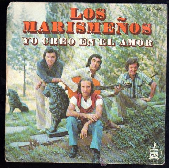 SINGLE DE LOS MARISMEÑOS. YO CREO EN EL AMOR (Música - Discos - Singles Vinilo - Otros estilos)