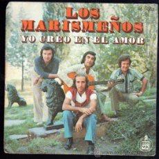 Discos de vinilo: SINGLE DE LOS MARISMEÑOS. YO CREO EN EL AMOR. Lote 28088947