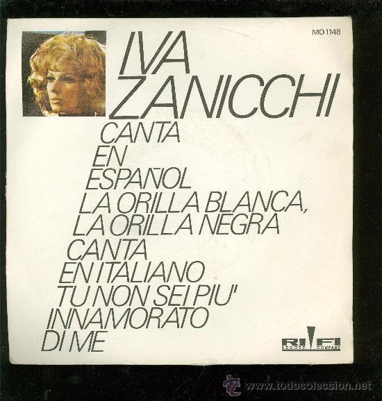 SINGLE DE IVA ZANICCHI. CANTA EN ESPAÑOL. RIFI. (Música - Discos - Singles Vinilo - Otros estilos)