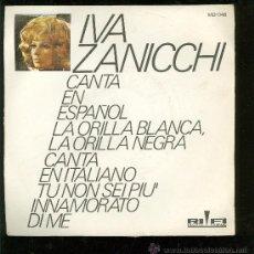 Discos de vinilo: SINGLE DE IVA ZANICCHI. CANTA EN ESPAÑOL. RIFI.. Lote 28097210