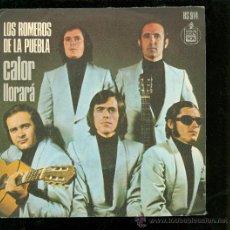 Discos de vinilo: SINGLE DE LOS ROMEROS DE LA PUEBLA. CALOR. LLORARA. HISPA VOX. . Lote 28097368