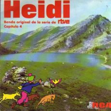 Discos de vinilo: SINGLE - HEIDI BSO DE LA SERIE DE RTVE - CAPÍTULO 4. Lote 28107004