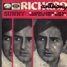 Discos de vinilo: SINGLE - RICHARD ANTHONY - SUNNY / JE NE VOIS QUE TOI.... Lote 28107038