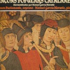 Discos de vinilo: LP CARMEN BUSTAMANTE, SOPRANO & MANUEL GARCIA MORANTE, PIANO : CANÇONS POPULARS CATALANES . Lote 28125917