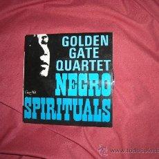 Discos de vinilo: GOLDEN GATE QUARTET EP NEGRO SPIRITUALS V-527 VER FOTO ADICIONAL. Lote 28141985