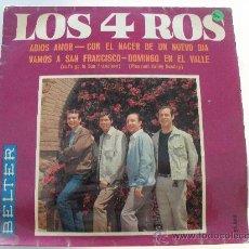 Discos de vinilo: LOS 4 ROS - ADIOS AMOR + 3 EP 1967. Lote 28163817