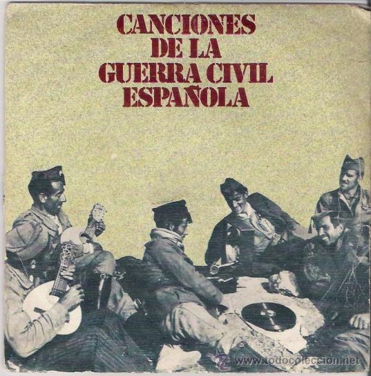SINGLE CANCIONES DE LA GUERRA CIVIL ESPAÑOLA, DE 1978 (Música - Discos - Singles Vinilo - Otros estilos)