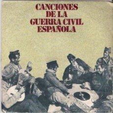 Discos de vinilo: SINGLE CANCIONES DE LA GUERRA CIVIL ESPAÑOLA, DE 1978. Lote 43534255