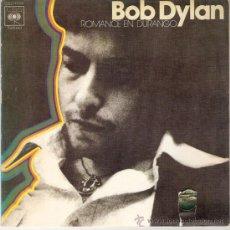 Discos de vinilo: BOB DYLAN - ROMANCE IN DURANGO / SARA (45 RPM) CBS 1977 - VG++/EX. Lote 28178077
