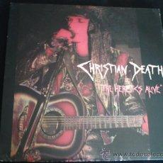 Discos de vinilo: CHRISTIAN DEATH THE HERETICS ALIVE. Lote 28220323