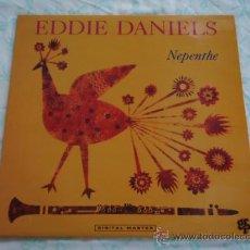 Discos de vinilo: EDDIE DANIELS ( NEPENTHE ) 1990 - SWITZERLAND LP33 GRP RECORDS. Lote 28240755
