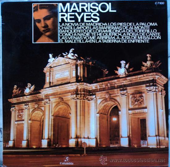 MARISOL REYES - LA NOVIA DE MADRID - EDICION DE 1971 DE ESPAÑA (Música - Discos - LP Vinilo - Flamenco, Canción española y Cuplé)