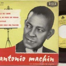 Discos de vinilo: EP 45 RPM / ANTONIO MACHIN / NAVIDAD // EDITADO POR DECCA FRANCIA . Lote 28254667