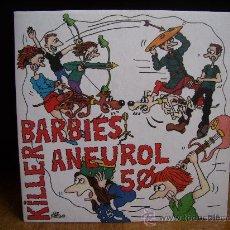 Discos de vinilo: KILLER BARBIES/ANEUROL 50 - 7 - NO FUTURE/ELVIS LIVE (SUBTERFUGE 1995). Lote 28286942