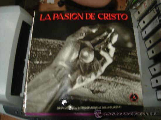 LP DE LA PASION DE CRISTO. DRAMATIZACION LITERARIO - MUSICAL DEL EVANGELIO. (Música - Discos - LP Vinilo - Otros estilos)