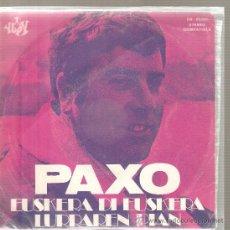 Discos de vinilo: SINGLE EUSKADI FOLK : PAXO - EUSKERA OI EUSKERA ------- PEDIDO MINIMO 9 EUROS . Lote 28315645