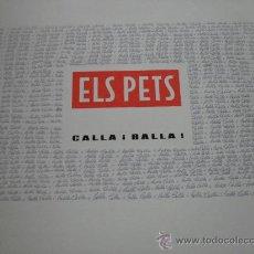 Discos de vinilo: ELS PETS - CALLA I BALLA! 1990. Lote 28320614