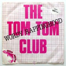 Discos de vinilo: THE TOM TOM CLUB - WORDY RAPPINGHOOD / (YOU DON'T EVER STOP) WORDY RAPPINGHOOD (SG 7'). Lote 49915160