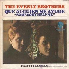 Discos de vinilo: SINGLE-EVERLY BROTHERS-WB 115-EDIC.ESPAÑOLA. Lote 28352370