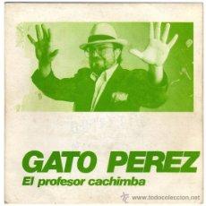 Discos de vinilo: GATO PEREZ – EL PROFESOR CACHIMBA – SG PROMO SPAIN 1988 – PICAP 60 0040. Lote 28373746