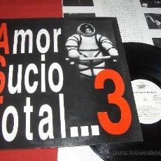 Discos de vinilo: AMOR SUCIO TOTAL...3 LP 1992 TRIQUINOISE. Lote 28376354