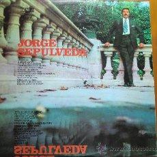 Discos de vinilo: LP DE JORGE SEPÚLVEDA (1972) CÍRCULO DE LECTORES. ORLADOR. MUY BUEN ESTADO. Lote 28378594