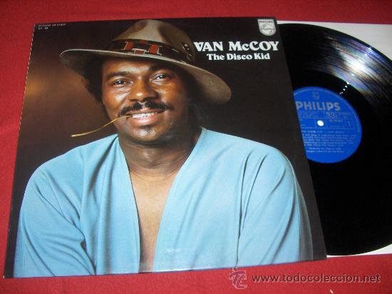 VAN MCCOY THE DISCO KID LP 1976 PHILIPS EDICION ESPAÑOLA EXCELENTE ESTADO (Música - Discos - LP Vinilo - Funk, Soul y Black Music)