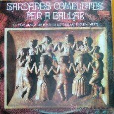 Discos de vinilo: LP SARDANES COMPLETES PER A BALLAR (1.971) CÍRCULO DE LECTORES, ORLADOR. SARDANAS. Lote 28391744