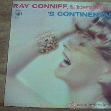 Discos de vinilo: RAY CONNIFF.-HIS ORCHESTRA AND CHORUS.-´S CONTINENTAL.-EDITA CBS.-AÑO 1970.-. Lote 28400206