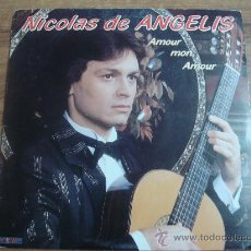 Discos de vinilo: NICOLAS DE ANGELIS.-AMOUR MON AMOUR.-HISPAVOX.-AÑO 1982.-. Lote 28412363
