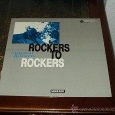 Discos de vinilo: ROCKERS LP ROCKERS TO ROCKERS. Lote 28415968