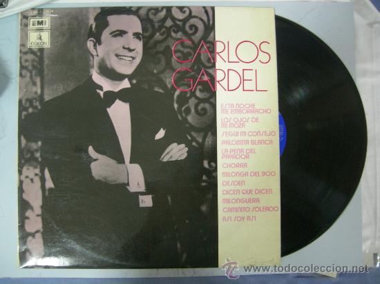 LP CARLOS GARDEL - ESTA NOCHE ME EMBORRACHO - TANGO - 1972 (Música - Discos - Singles Vinilo - Grupos y Solistas de latinoamérica)