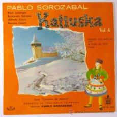 Discos de vinilo: SINGLE ZARZUELA KATIUSKA, VOL. 4, PABLO SOROZÁBAL, HISPAVOX, ALFREDO KRAUS, CATÁLOGO, HH 16-104. Lote 28432593