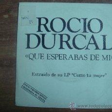 Discos de vinilo: ROCIO DURCAL.-QUE ESPERABAS DE MI.-EXTRAIDO DE SU LP COMO TU MUJER.-ARIOLA-EURODISC.-AÑO 1989.-. Lote 28435108