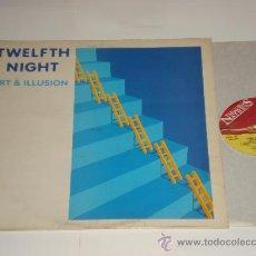 Discos de vinilo: TWELFTH NIGHT / ART & ILLUSION - LP MADE IN ENGLAND 1984 - MFN 36 - TOTALMENTE NUEVO A ESTRENAR!!!. Lote 28436161