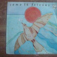 Discos de vinilo: FALCONS.-COMO TU.-MECENAS-PHILIPS.-AÑO 1980.-. Lote 28445015