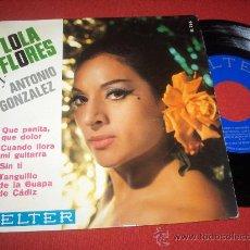 """Discos de vinilo: LOLA FLORES Y ANTONIO GONZALEZ QUE PENITA QUE DOLOR / CUANDO LLORA MI GUITARRA..+2 7"""" EP 1966 BELTER. Lote 28475095"""
