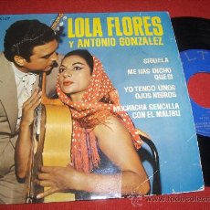 """Discos de vinilo: LOLA FLORES Y ANTONIO GONZALEZ SIGUELA / ME HAS DICHO QUE SI ..+2 7"""" EP 1964 BELTER RUMBA. Lote 28475182"""