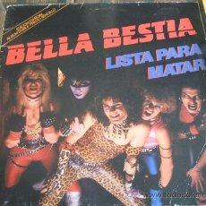 Discos de vinilo: BELLA BESTIA LISTA PARA MATAR DOBLE DISCO PORTADA DOBLE 1986. Lote 28447032