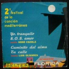 Discos de vinilo: DODO ESCOLA + LUIS OLIVARES - EP SPAIN 1960 FESTIVAL DEL MEDITERRANEO - BELTER 50360 .- NUEVO. Lote 28463117