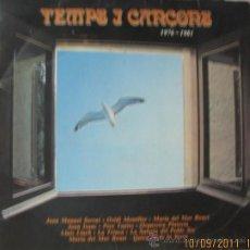 Discos de vinilo: TEMPS I CANÇONS - CANCIONES EN CATALAN 1976 - 1981 . Lote 28465124